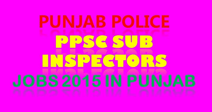 Punjab Police Sub Inspector Jobs Advertisement 21-01-2015