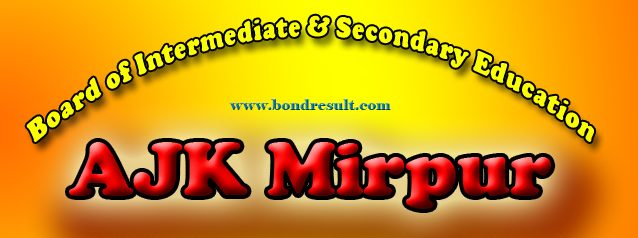 Get 11th Class Result 2017 BISE AJK Board Mirpur