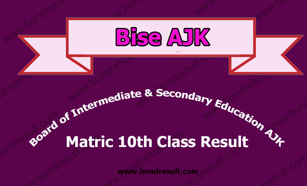 AJK BISE Mirpur Board Matric Result 2017 9th 10th Class