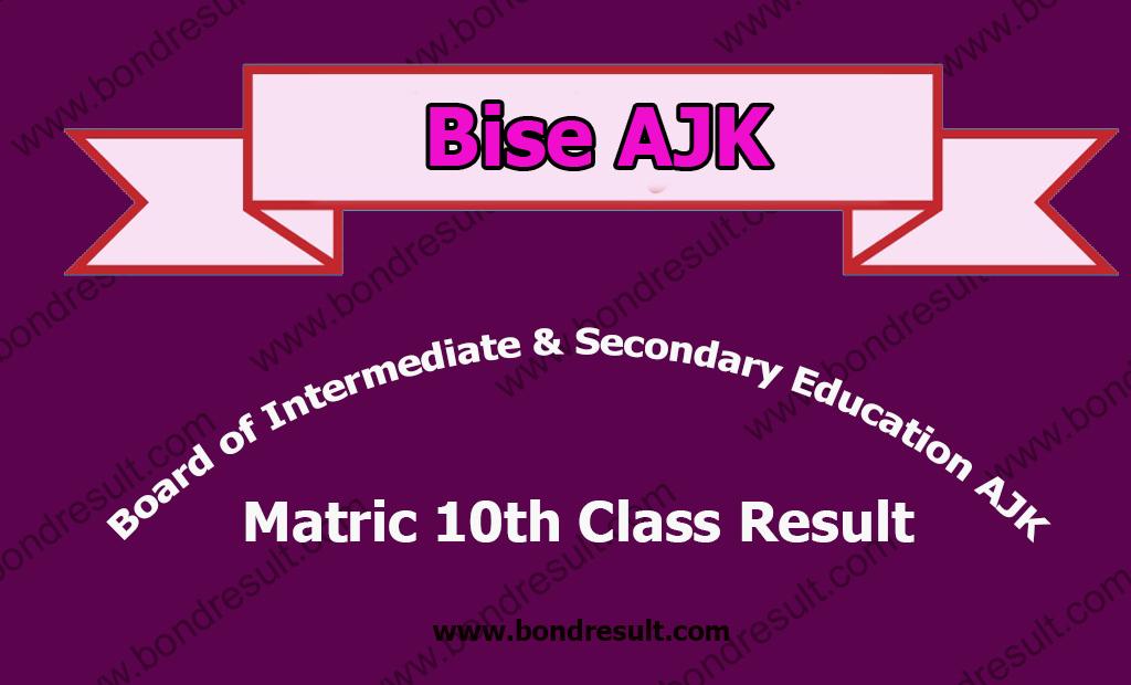 Bise Board AJK Martic Annual Examination Result