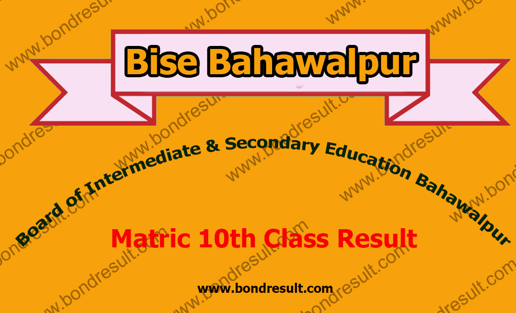 Bise Bahawalpur Board Matric 10th Class Result 2019