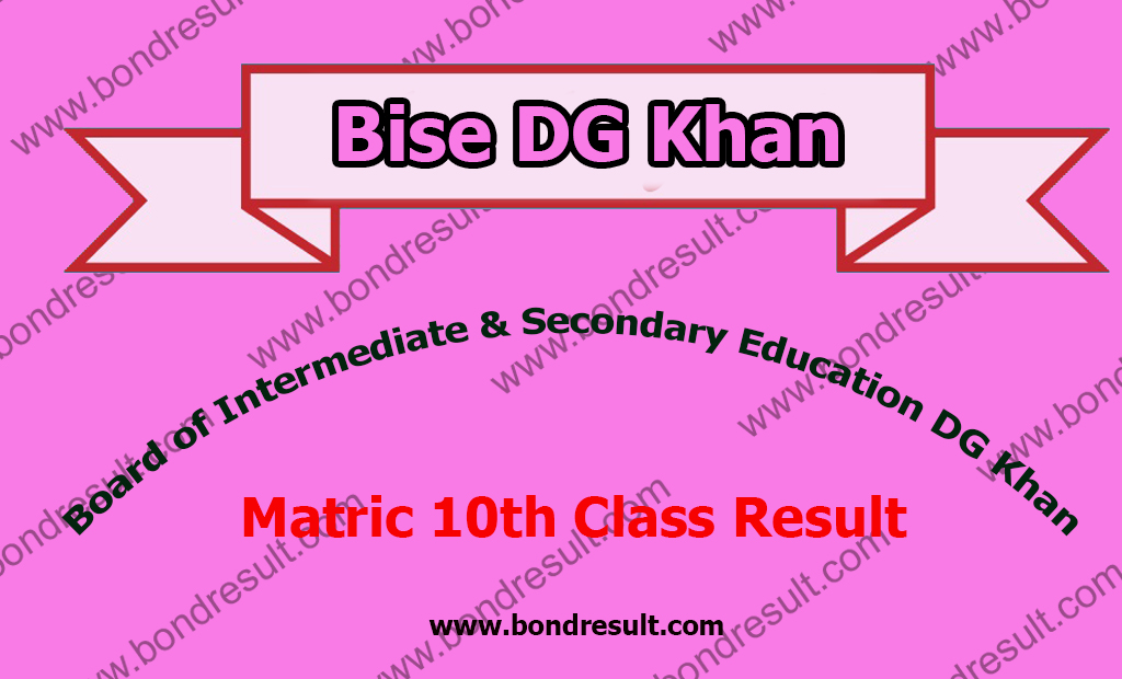 BISE DG Khan Board Result 2018 2018