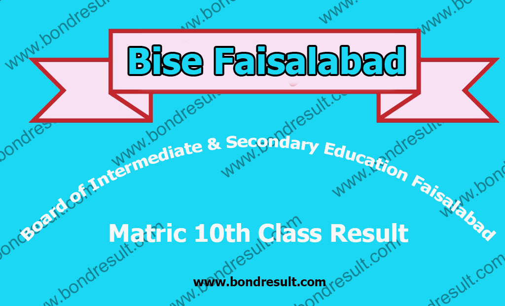 All BISE Faisalabad Board Matric 10th Class Result 2018