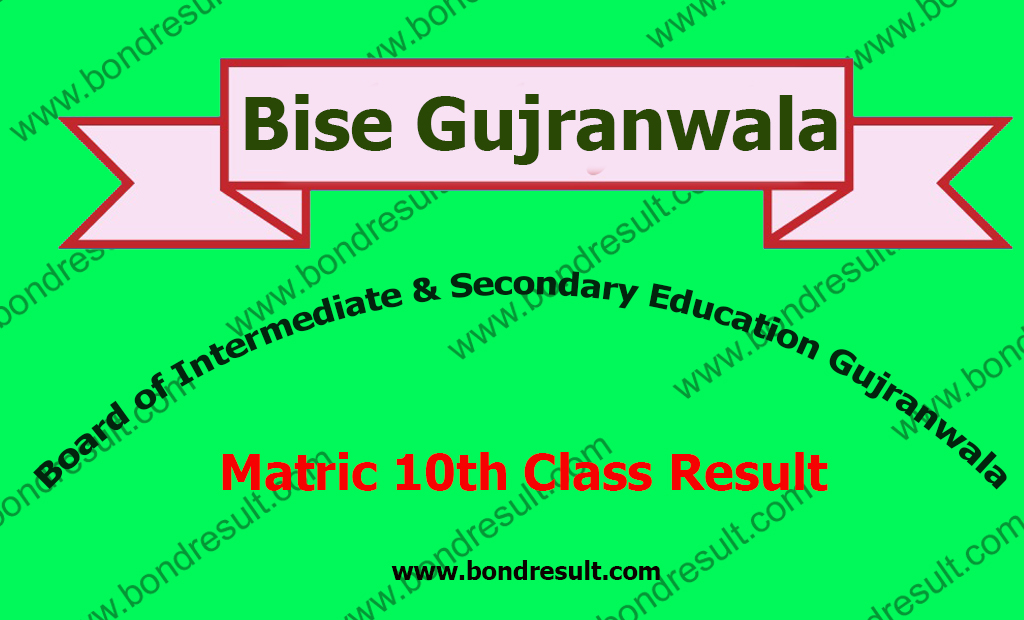 BISE Gujranwala Board 10th Class Result 2017