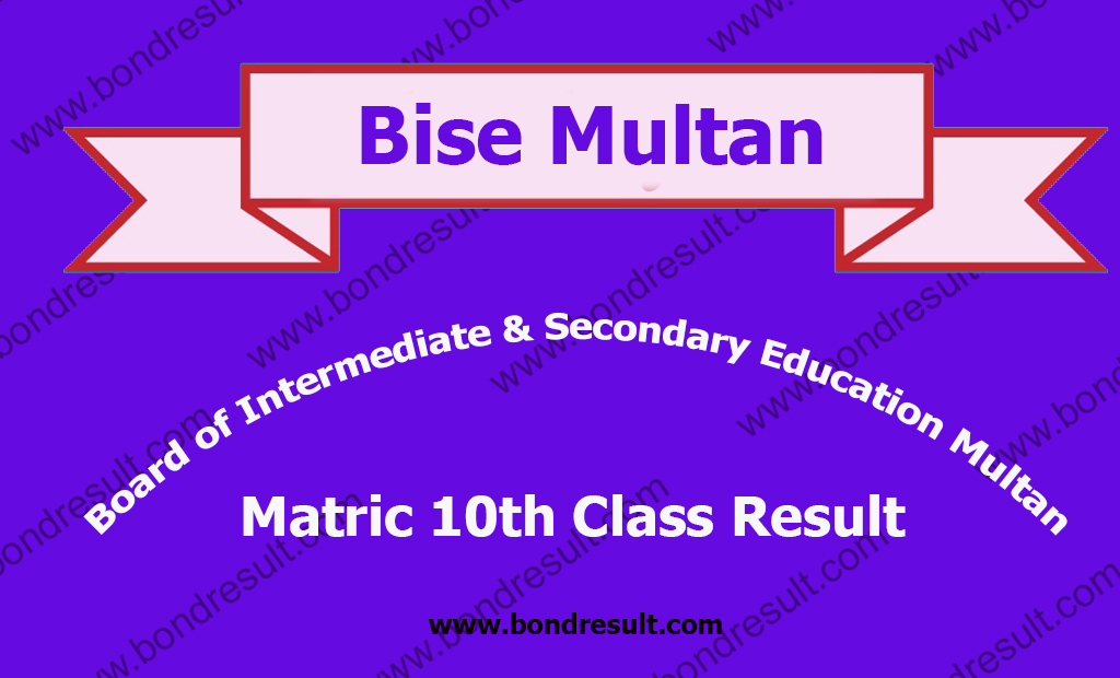 BISE Multan Board SSC Part 2 Result 2019