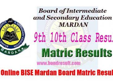 BISE Mardan Board 9th 10th Class Matric Result 2017