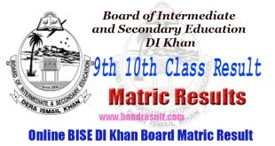 BISE DI Khan Board 9th, 10th Class Matric Result 2017