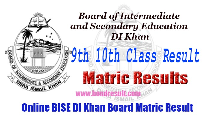 BISE DI Khan Board 9th, 10th Class Matric Result 2019