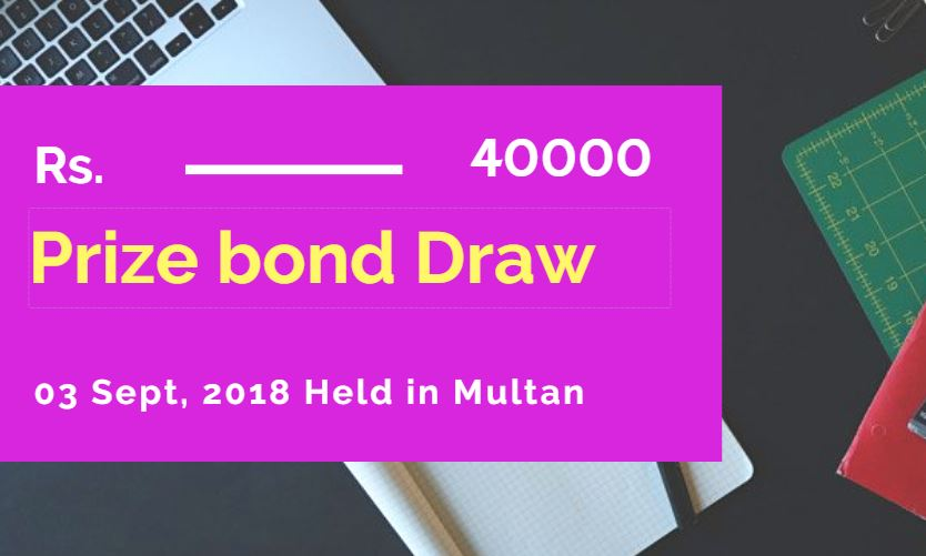 Check Prize Bond List 40000 Draw No. 75 on 3 September 2018
