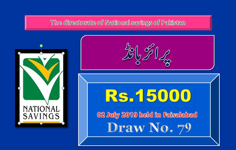 Draw 79, Rs. 15000 Prize Bond Full Result City Faisalabad On 02-07-2019 Results