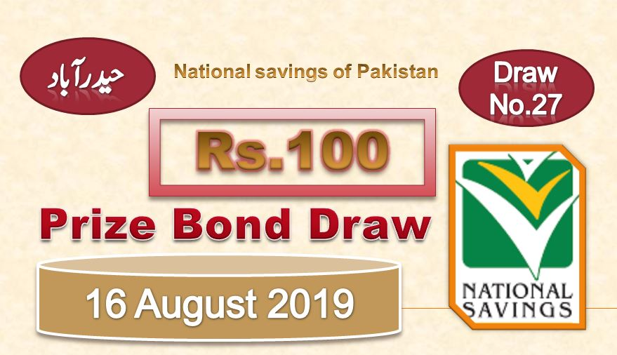 Rs. 100 Prize bond 16 August, 2019 Draw #27 list Result held in Hyderabad