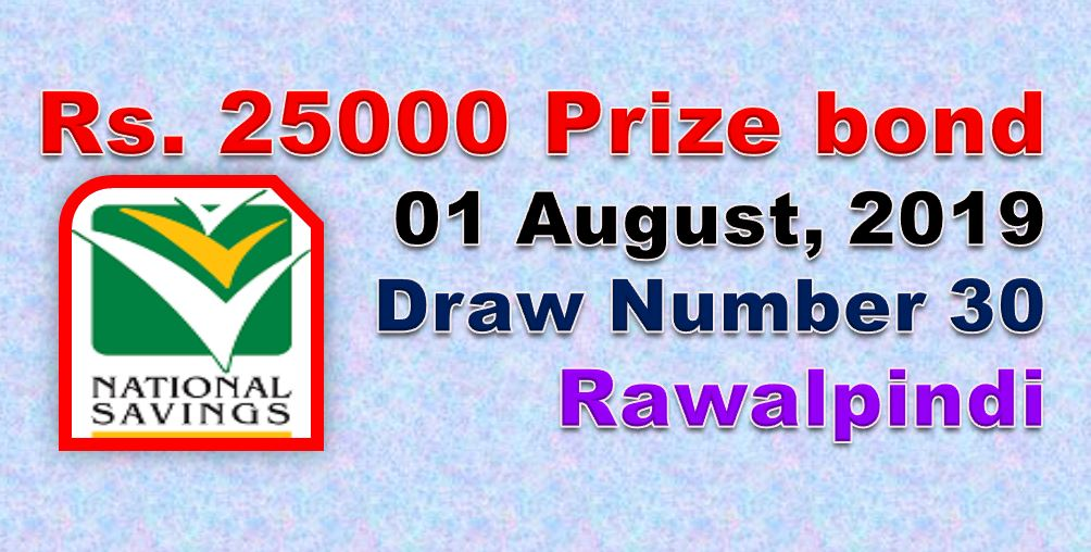 Rs. 25000 Prize bond 01 August, 2019 Draw #30 list Result held in Rawalpindi