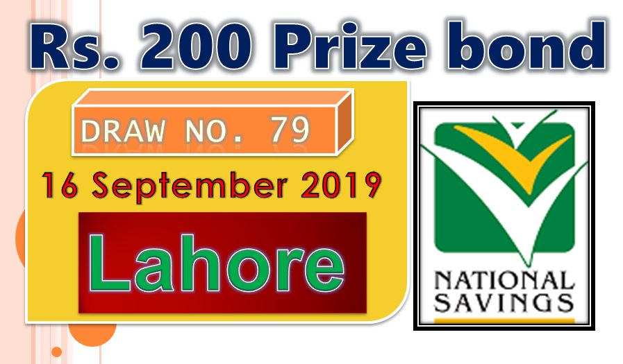 Rs 200 Prize Bond 16-09-2019 Draw # 79 Held in Lahore