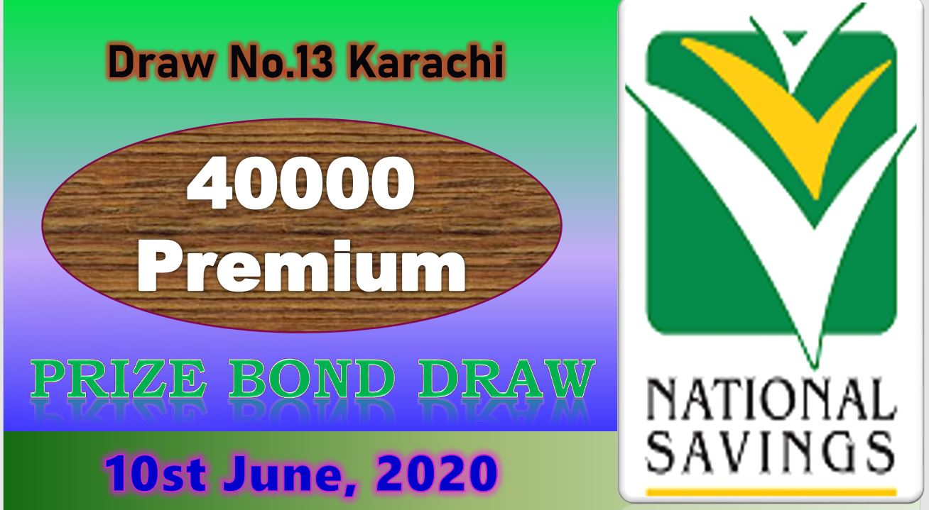 Rs. 40000 Premium Prize bond Draw No.13 list 10/06/2020 Karachi