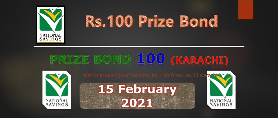 Rs. 100 Prize bond list Draw #33 Result, 15 February, 2021 Karachi