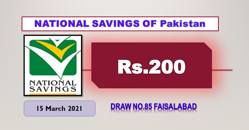 Rs. 200 Prize bond list Draw #85 Result, 15 March, 2021 Faisalabad