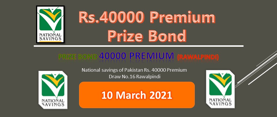 Rs. 40000 Premium Prize bond list Draw #16 Result, 10 March, 2021