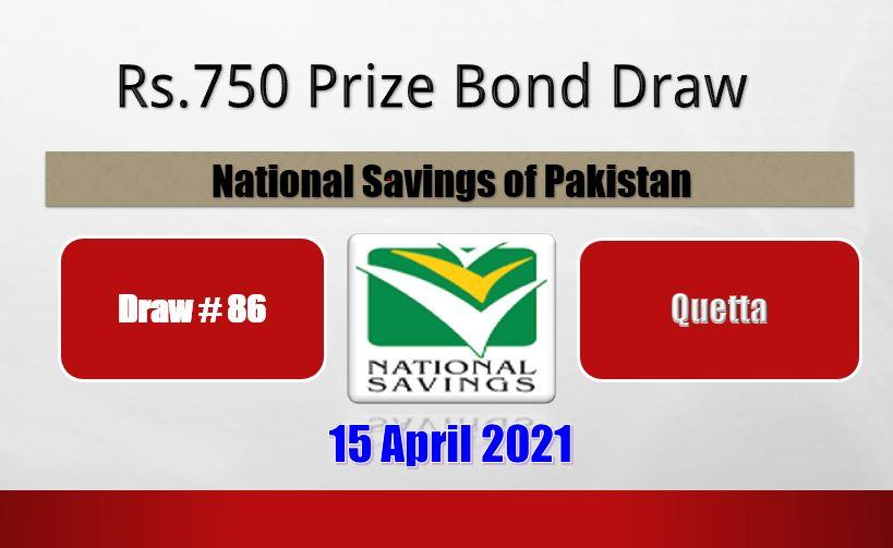 Rs 750 Prize Bond Draw 86 Result List Quetta 15 April 2021