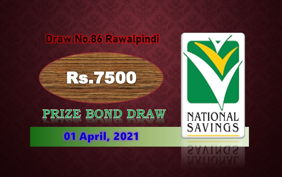 Rs. 7500 Prize bond list Draw #86 Result, 03 May, 2021 Rawalpindi