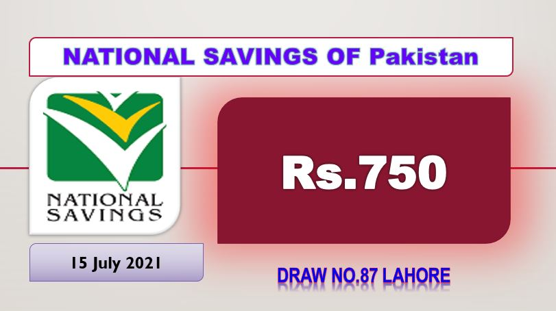 Prize bond 750 Draw #87 Full List Result 15, July 2021 Lahore